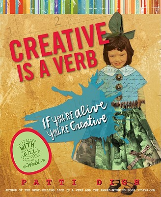 Creative Is a Verb By Digh, Patti